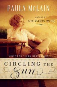 Circling the Sun (book club selection) - Paula McLain