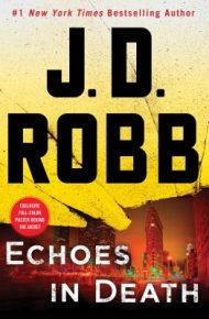 Echoes in Death - JD Robb