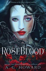 Rose Blood - A G Howard