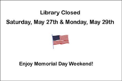 Library Closed 5/27 & 5/29