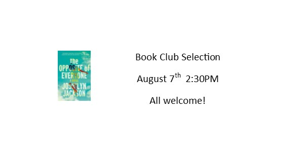 Book Club Selection for August 7th at 2:30PM