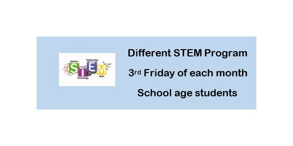 STEM Programs 3rd Friday of the Month