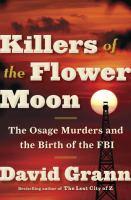 The Killers of the Flower Moon - David Grann