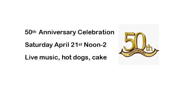 50th Anniversary April 21st noon-2