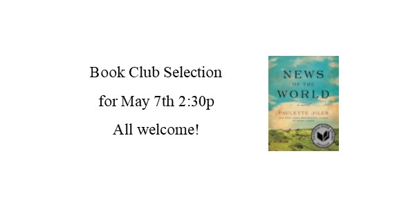 Book Club selection for May 7th 2:30p