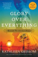 Glory Over Everything - Kathleen Grissom