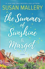 The Summer of Sunshine and Margot - Susan Mallory