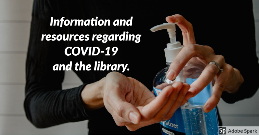 COVID-19 & the Library