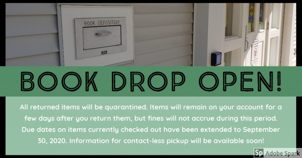 Library materials may be returned to our outdoor book drop!